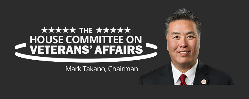 House of Committee on Veterans' Affairs, Chairman Mark Takano